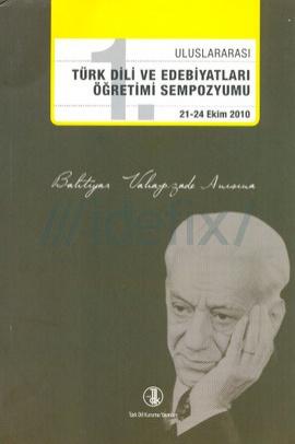 1. Uluslararası Türk Dili ve Edebiyatları Öğretimi Sempozyumu 21