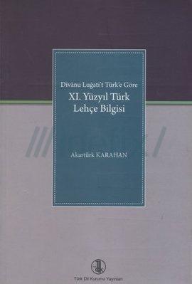 11. Yüzyıl Türk Lehçe Bilgisi