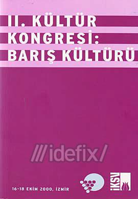 2. Kültür Kongresi: Barış Kültürü