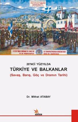 20. Yüzyılda Türkiye ve Balkanlar