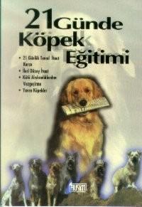 21 Günde Köpek Eğitimi
