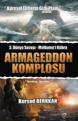 3. Dünya Savaşı Armageddon Komplosu