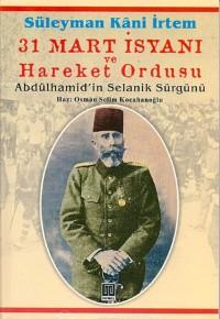 31 Mart İsyanı ve Hareket Ordusu