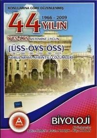 44 Yılın YGS LYS Sistemine Uygun ÜSS-ÖYS-ÖSS Biyoloji Çıkmış Soruları ve Ayrıntılı Çözümleri