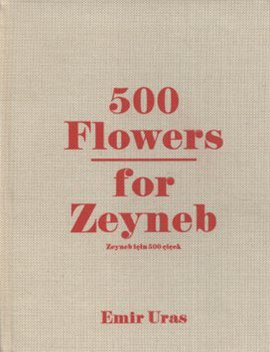 500 Flowers For Zeyneb