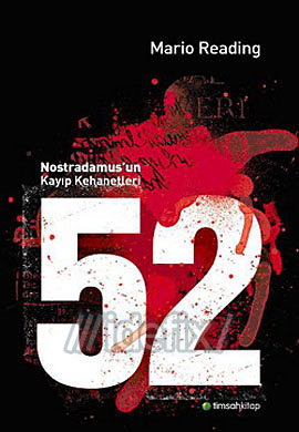 52 Nostradamus'un Kayıp Kehanetleri