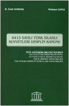 6412 Sayılı Türk Silahlı Kuvvetleri Disiplin Kanunu