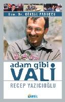 Adam Gibi Vali (Recep Yazıcıoğlu)