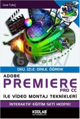 Adobe Premiere Pro Cc ile Video Montaj Teknikleri