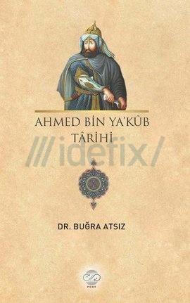 Ahmed Bin Ya'küb Tarihi