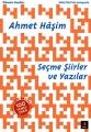 Ahmet Haşim-Seçme Şiirler ve Yazılar