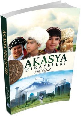 Akasya Hikayeleri