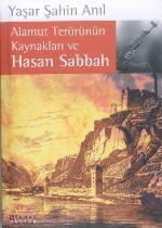 Alamut Terörünün Kaynakları ve Hasan Sabbah