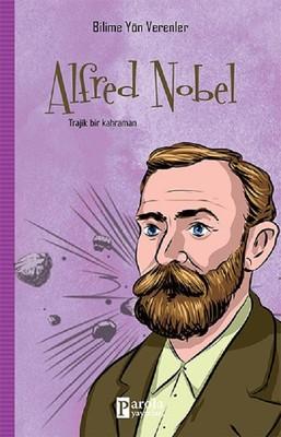 Alfred Nobel-Bilime Yön Verenler