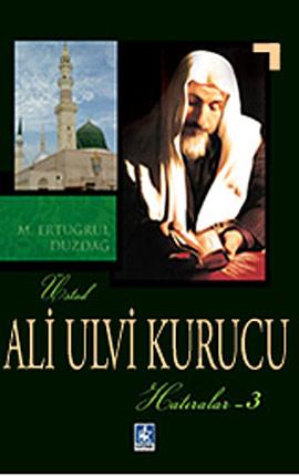 Ali Ulvi Kurucu / Hatıralar 1