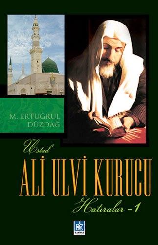 Ali Ulvi Kurucu - Hatıralar 1