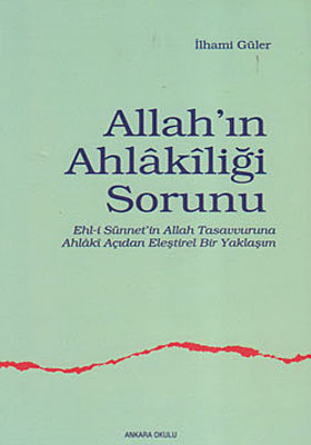 ALLAH'IN AHLAKİLİĞİ SORUNU