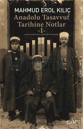 Anadolu Tasavvuf Tarihine Notlar