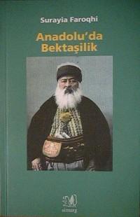 Anadolu`da Bektaşilik