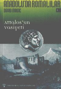 Anadolu`da Romalılar 1: Attolos`un Vasiyeti