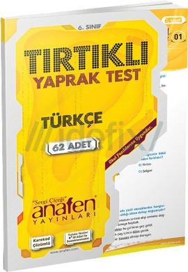 Anafen  6.Sınıf Türkçe Tırtıklı Yaprak Test 62 Yaprak
