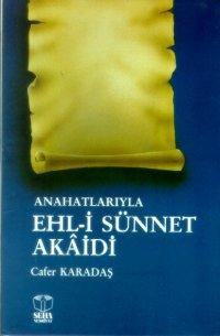 Anahatlarıyla Ehl-i Sünnet Akaidi