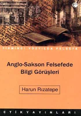 Anglo - Sakson Felsefede Bilgi Görüşleri
