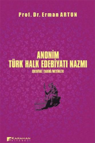 Anonim Türk Halk Edebiyatı NazmıEdebiyat Tarihi,Metinler