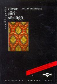 Ansiklopedik Divan Şiiri Sözlüğü