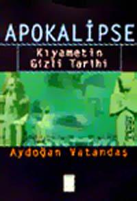 Apokalipse: Kıyametin Gizli Tarihi
