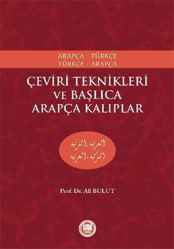 ArapçaTürkçe,Türkçe ArapçaÇeviri Teknikleri ve Başlıca Arapça Kalıplar