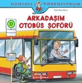 Arkadaşım Otobüs Şoförü