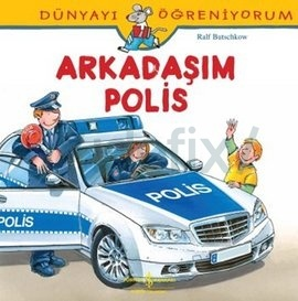 Arkadaşım Polis