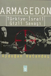 Armagedon: Türkiye-İsrail Gizli Savaşı
