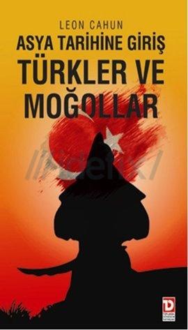 Asya Tarihine Giriş Türkler ve Moğollar