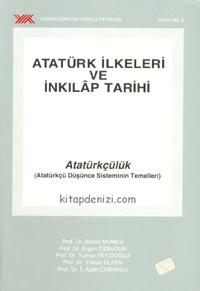 Atatürk İlkeleri ve İnkılap Tarihi: Atatürkçülük Atatürkçü Düşünce Sisteminin Temelleri