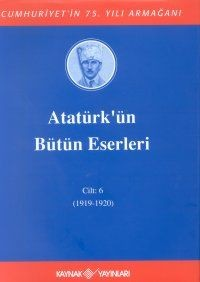 Atatürk`ün Bütün Eserleri Cilt:6 1919-1920