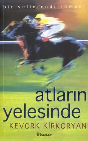 Atların Yelesinde: Bir Veliefendi Romanı