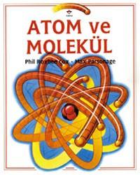 Atom ve Molekül