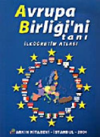 Avrupa Birliği`ni Tanı: İlköğretim Atlası