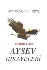 Aysev Hikayeleri