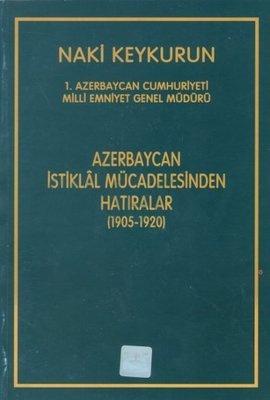 Azerbaycan İstiklal Mücadelesinden Hatıralar (1905