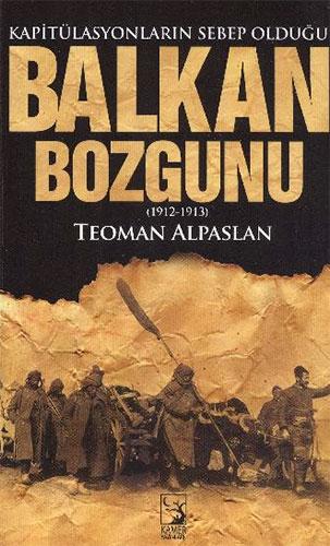 Balkan Bozgunu 1912 1913