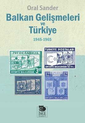 Balkan Gelişmeleri ve Türkiye 1945-1965