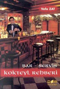 Bar-Servis Kokteyl Rehberi