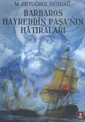BARBAROS HAYREDDİN PAŞANIN HATIRALARI