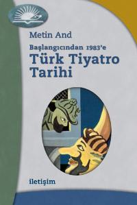 Başlangıcından 1983`e Türk Tiyatro Tarihi