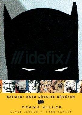 Batman Kara Şövalye Dönüyor