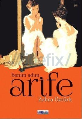 Benim Adım Arife