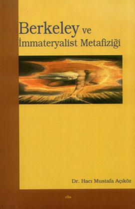 Berkeley ve İmmateryalist Metafiziği